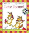 I due liocorni. Con CD Audio