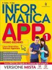 Informatica app. Vol. unico. Con e-book. Con espansione online. Per le Scuole superiori