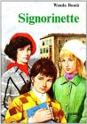 Signorinette