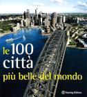 Le 100 citt� pi� belle del mondo
