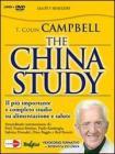 DVD. The China study. Il pi� importante e completo studio su alimentazione e salute