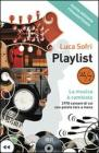 Playlist. La musica  cambiata