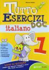 Tutto esercizi DOC. Italiano. Per la Scuola elementare vol.1