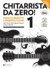 Chitarrista da zero! Metodo per principianti. Con DVD