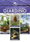Come scegliere il vostro giardino. Guida alla scelta dello stile. Ediz. multilingue
