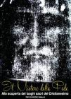 Il mistero della fede. Alla scoperta dei luoghi sacri del cristianesimo