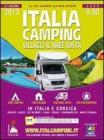 Italia camping. Villaggi & aree sosta in Italia e Corsica 2013