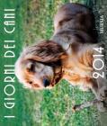 I giorni dei cani. Calendario 2014