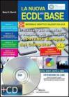 La nuova ECDL pi� base. Con CD-ROM