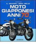 Il grande libro delle moto giapponesi anni '70