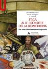 Etica alle frontiere della biomedicina. Per una cittadinanza consapevole
