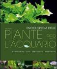 Enciclopedia delle piante per l'acquario