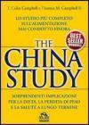 The China study. Lo studio pi� completo sull'alimentazione mai condotto finora