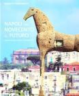 Napoli dal Novecento al futuro. Architettura, design e urbanistica