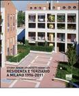 Residenza e terziario a Milano 1996-2011