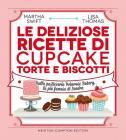 Le deliziose ricette di cupcake, torte e biscotti. Dalla pasticceria Primrose Bakery, la pi� famosa di Londra