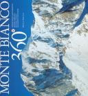 Monte Bianco 360�. Ediz. multilingue