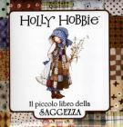 Holly Hobbie. Il piccolo libro della saggezza