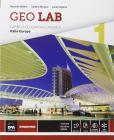 Geo lab. Capire la geografia economica. Con e-book. Con espansione online. Per le Scuole superiori vol.1