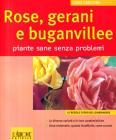 Rose, gerani e buganvillee. Piante sane senza problemi