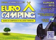Guida Eurocamping Europa. Guida ai villaggi turistici e campeggi in Europa