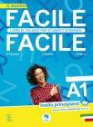 Facile facile. Italiano per studenti stranieri. A1 livello principanti