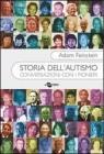 Storia dell'autismo. Conversazioni con i pionieri