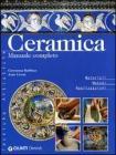 Ceramica. Manuale completo
