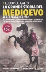 La grande storia del Medioevo. E-book