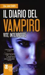 Il diario del vampiro. Vite interrotte. E-book