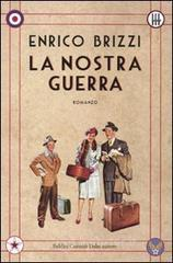La nostra guerra. E-book