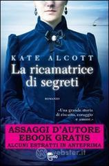 La ricamatrice di segreti - Assaggi dautore gratuiti. E-book