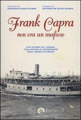 Frank Capra non era un mafioso