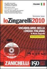 Lo Zingarelli 2010. Vocabolario della lingua italiana. Versione base. Con CD-ROM