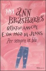 Quattro amiche e un paio di jeans. Per sempre in blu. E-book