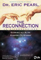 The Reconnection - La Riconnessione. E-book