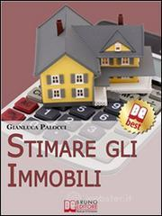 Stimare Gli Immobili. E-book
