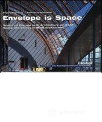 Envelope is space. Spazio ed energia nelle architetture dei Bear. Space and energy in Bear architecture. E-book