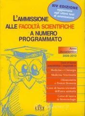 L' ammissione alle facolt scientifiche a numero programmato. Anno accademico 2009-2010