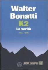 K2. La verit�. 1954-2004. E-book