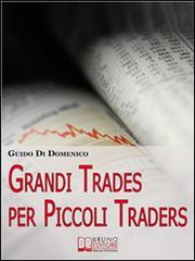 Grandi Trades per Piccoli Traders. E-book