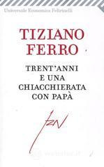 Trentanni e una chiacchierata con pap. E-book