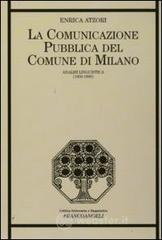 La comunicazione pubblica del Comune di Milano Analisi linguistica (1859-1890). E-book