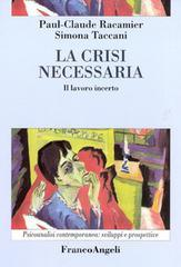La crisi necessaria. Il lavoro incerto. E-book