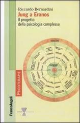 Jung a Eranos. Il progetto della psicologia complessa. E-book