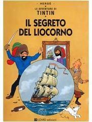 Le avventure di Tintin. Il segreto del liocorno