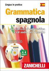 Grammatica spagnola. Con esercizi di autoverifica. Con CD Audio