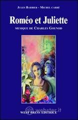Romo et Juliette. Ediz. italiana
