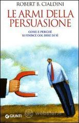 Le armi della persuasione. E-book