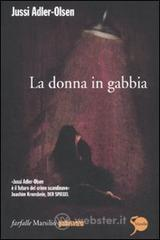 La donna in gabbia. E-book